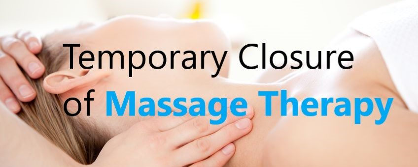 Temporary Massage Therapy Closure